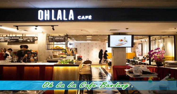 Oh La La Cafe Bandung