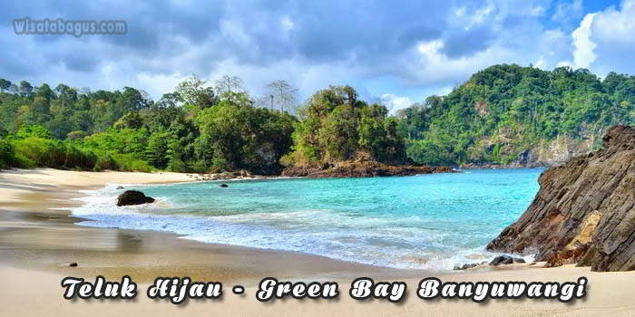 Teluk Hijau atau Grren bay Banyuwangi