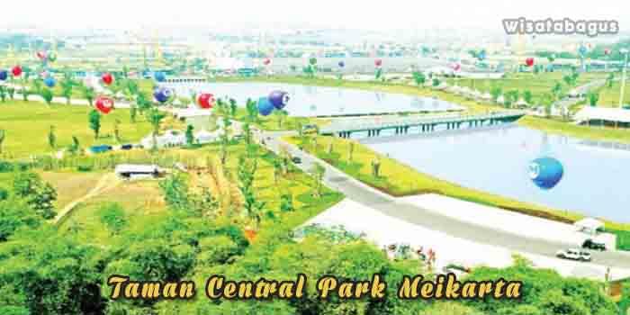 Taman central Park Meikarta Cikarang