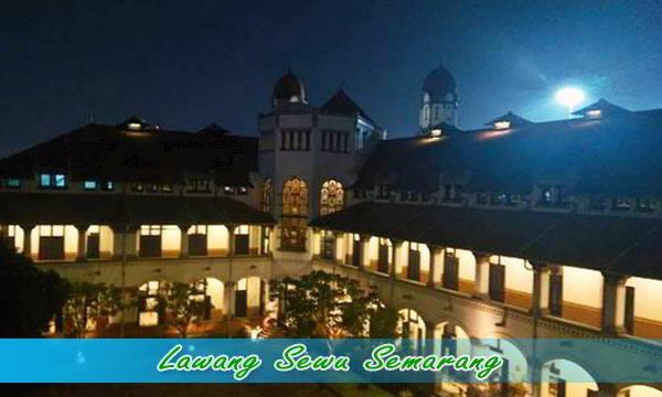 Lawang Sewu Wisata Malam di Semarang
