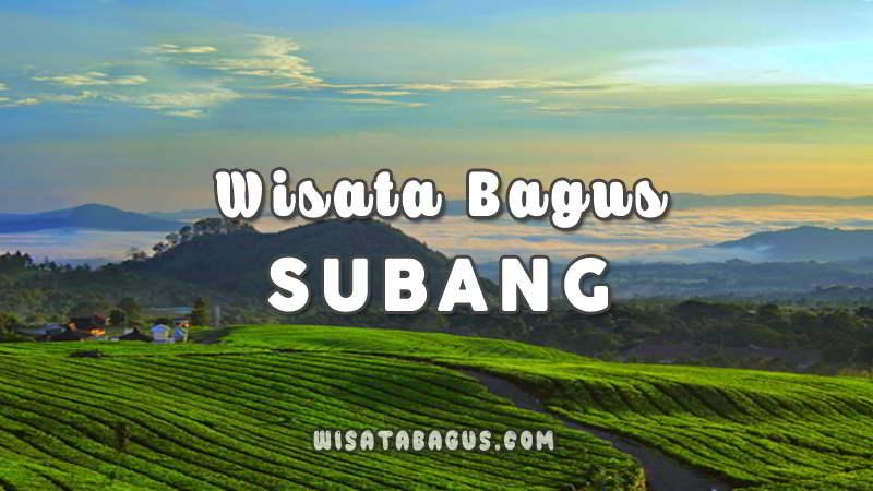Wisata-Bagus-Subang