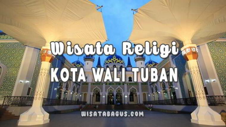 Wisata-Religi-Kota-Wali-Tuban