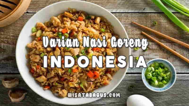 Varian Nasi Goreng Indonesia