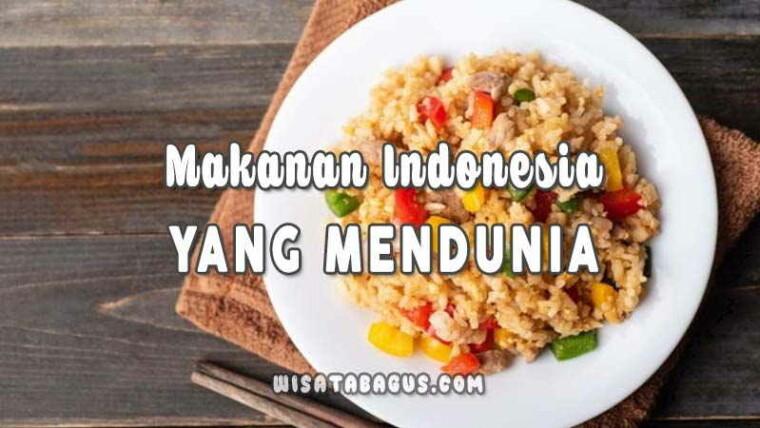 Makanan-Indonesia-Yang-Mendunia